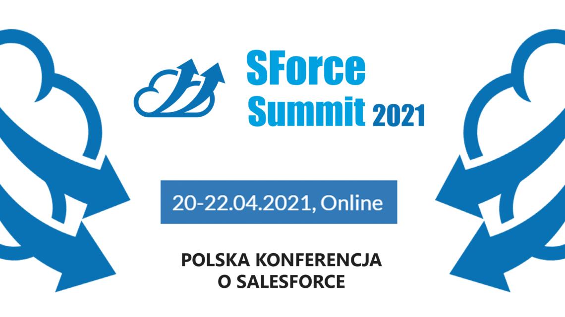 SForce Summit 2021 (online) – Polska konferencja dla specjalistów od Salesforce